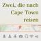 #22 – Back in Cape Town, Fast schon eine Retrospektive der Reise