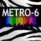 Metro Six