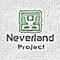 Neverland Project