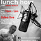 Lunch Hour w/MiKeYDuHziT Show #15 New Hip Hop/RnB