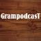 Grampodcast