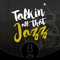Talkin' All That Jazz #125: Michele Bonifati