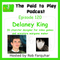 Delaney King, Video Game Artist and Miniatures Maker – Episode 120