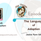 68: The Language of Adoption with Jill Aller, EdS