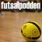 Futsalpodden med Larsson, Moncada Henao och Folmer Hansen