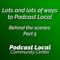 Talking about ways to podcast local (Behind the Scenes: Part 5)