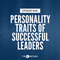 148: The Most Desired Personality Traits Of Successful Leaders