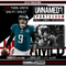 Unnamed Sports Show – EP 29 Nick Foles MVP, Philly Fans Destroy their CIty, Lakers Tampering