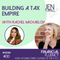 #130 Building a Tax Empire with Rachel Michaelov