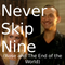 Never Skip Nine (Rose and the End of the World)