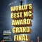 World's Best MC Award Grand Final - Live and Uncut