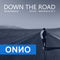 Onno Boomstra - Down The Road - REWORKED (feat. Bernhoft)