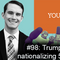 #98: Trump considers nationalizing 5G network
