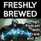 Freshly Brewed 87 - The Eve of the Invitational