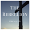 The Rebellion Ep:54 The Children Of God Part 1: The Infinite Father