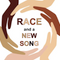 RACE and a NEW SONG - Audio