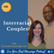 Episode 86 Interracial Couples  [Audio]