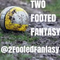 Two Footed Fantasy 29/11/17