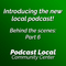 Introducing our new local podcast for Richardson, Texas (Behind the Scenes: Part 6)