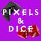 Pixels & Dice #41 – Gamer Confessional