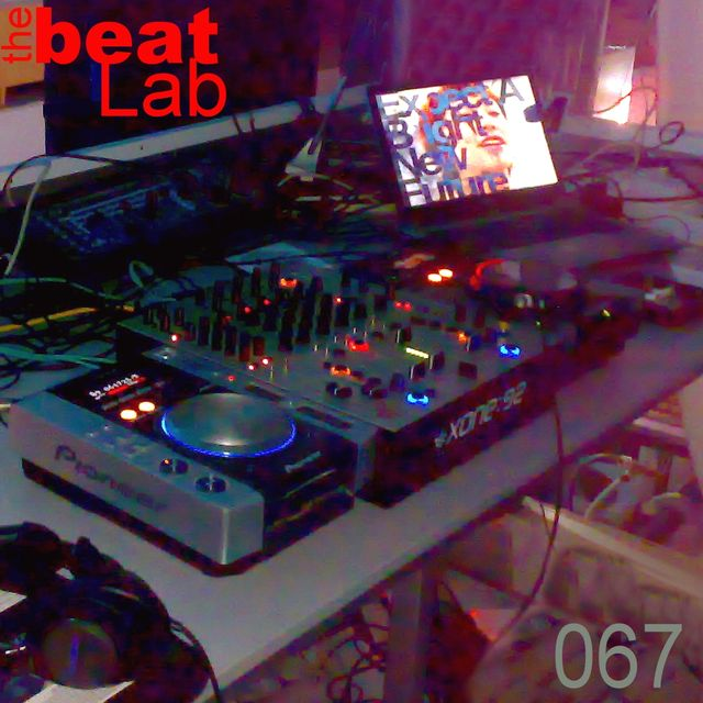 The Beat Lab ed.067 hosted by Markus Aeon