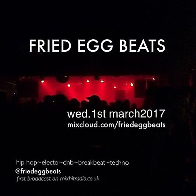 FriedEggBeats mixhitradio.co.uk Show 11