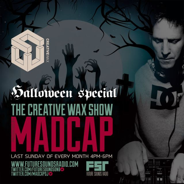 The Creative Wax Show Presented By Madcap (Halloween Special) 30-10-16