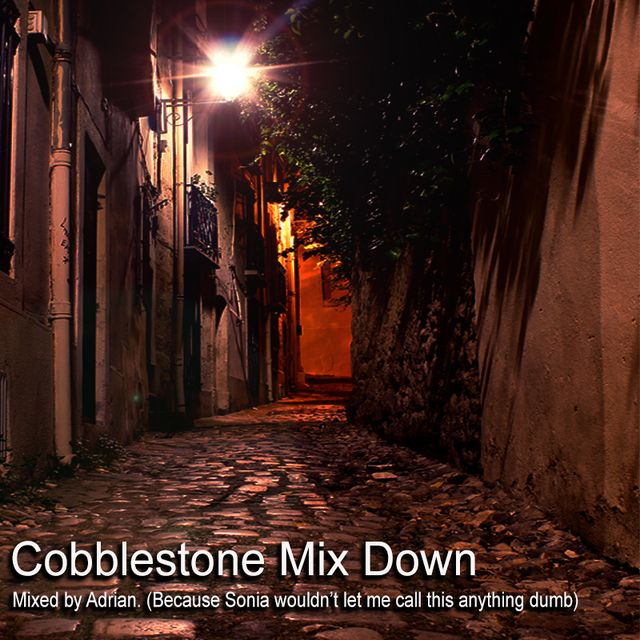 Cobblestone Mix Down