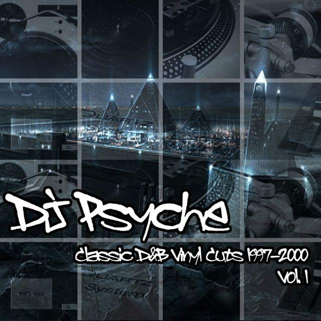 Psyche - Classic D&B Vinyl Cuts 1997-2000 Vol. 1