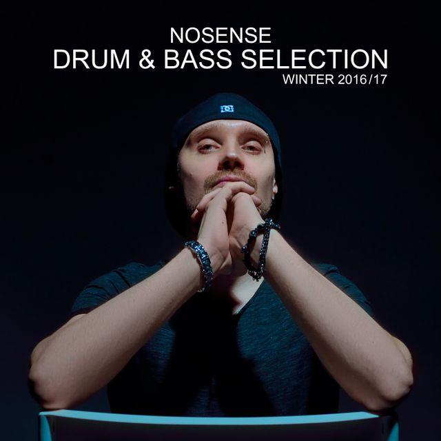 Nosense – Drum & Bass Selection (Winter 2016/17)