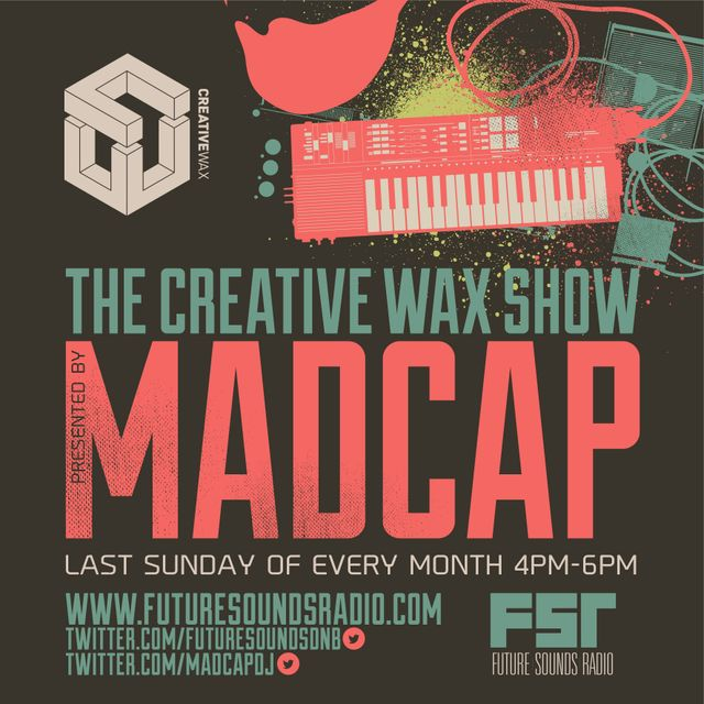 Madcap - The Creative Wax Show 25-09-16 Live on Future Sounds Radio