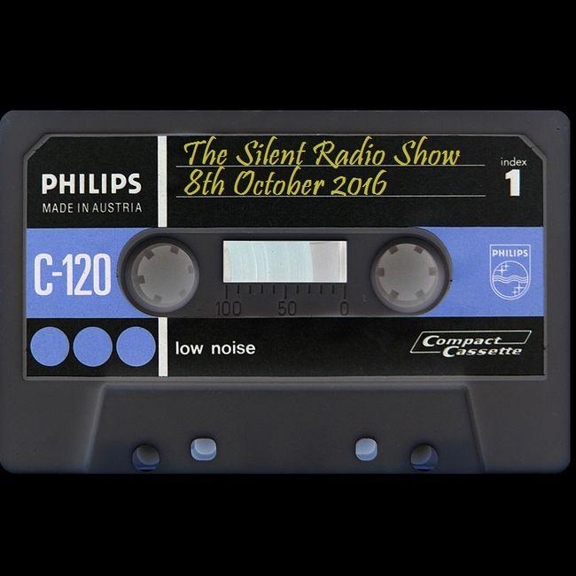 The Silent Radio Show 08/10/2016