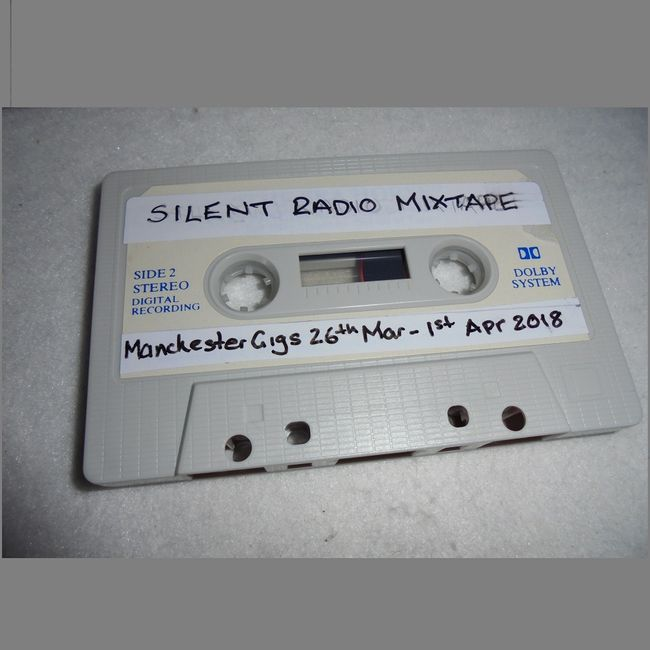 Silent Radio Gig Guide Mixtape 26/03/2018 - 01/04/2018