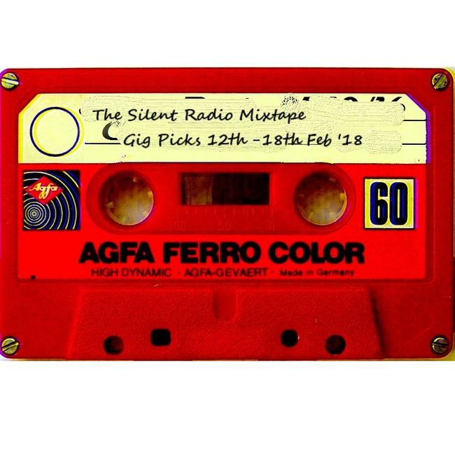 Silent Radio Gig Guide Mixtape  10/02/2018