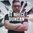 DJ Reece Duncan