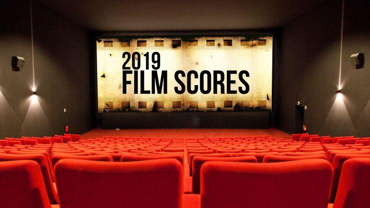 2019 Film Scores