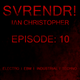SVRENDR! with DJ I/\N CHRISTOPHER - Episode 10 October 19th 2018 (Electro/EBM/Industrial/Techno Mix)