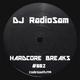 RadioSam Presents HARDCORE BREAKS #002 LIVE on Code South 105.6 FM 17/10/2018