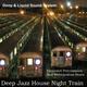 Deep Jazz House Night Train