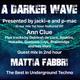 #226 A Darker Wave 15-06-2019 guest mix 2nd hr Mattia Fabbri, feat EP 1st hr Ann Clue