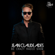 Jean Claude Ades' Be Crazy Radio Show ft. Ernest & Frank #353