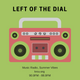 Left of the Dial #653 - The Bowsprit of the Airwaves