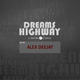 Dreams Highway by Javier Calvo (Guest Mix Alex Deejay)
