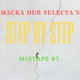 Step By Step Mixtape #1