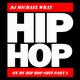 DJ MW On My Hip Hop Shit Pt. 3