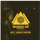 Jesse Carter - World Up Radio Show #077
