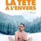 La Tête à l'Envers, à voir au Bel Air - L'Hymne Au Cinéma par Sylvain FREYBURGER