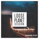 Loose Planet - Mix Session #152 @ Radio3Net (14.04.2019)