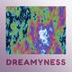 Dreamyness