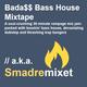 Bada$$ Bass House Mixtape (30 minutes of bass house, dubstep and trap) // a.k.a. Smadremixet